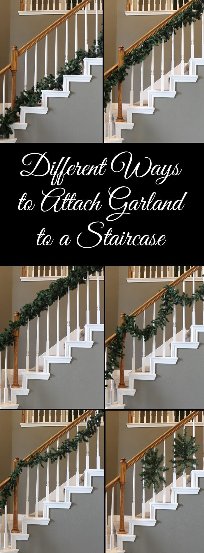 Different Ways To Attach Garland To A Staircase Christmas