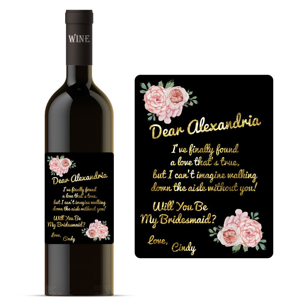 CUSTOM Will You Be My Bridesmaid ASKING BRIDESMAID Wine Label Wedding Party Proposal