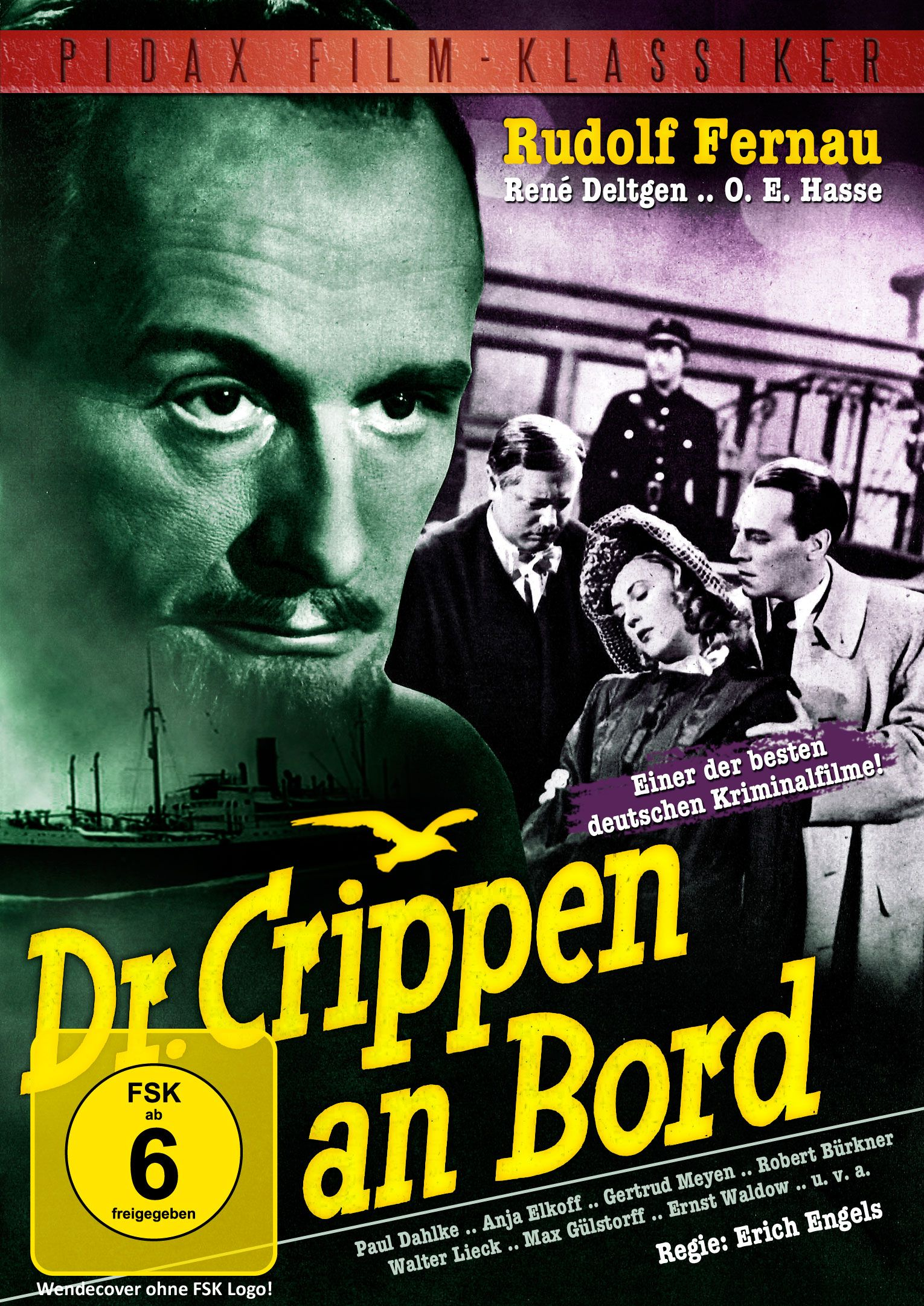 Einer der besten deutschen Kriminalfilme mit Rudolf Fernau, René Deltgen, O. E. Hasse und Paul Dahlke