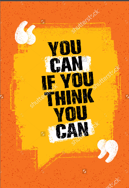 You Can If You Think You