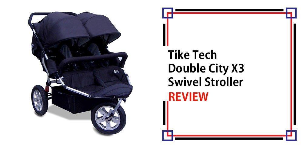 Tike Tech Double City X3 Swivel Stroller Review | The Stroller ...