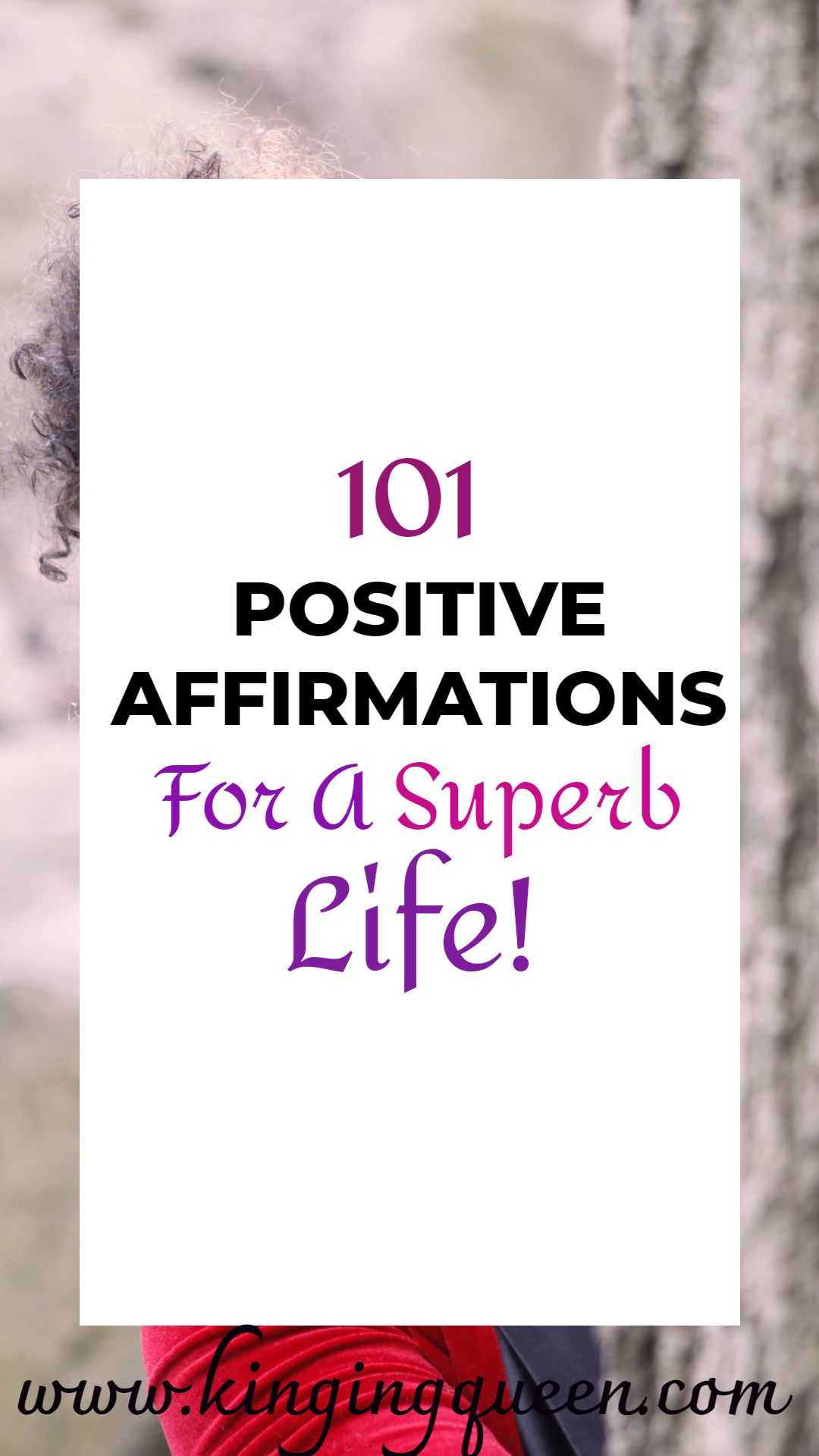 101 Daily Positive Affirmations For A Superb Life