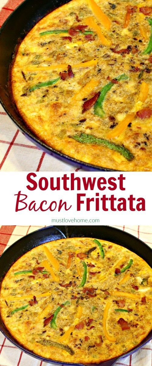 Southwest Bacon Frittata #baconfrittata