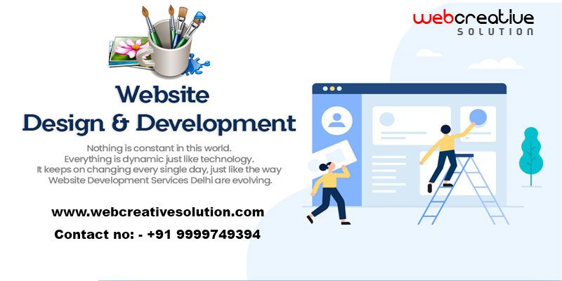 Website Designing And Development Company In Delhi A Website Is The Key Element To Provide Your On Web Development Design Website Design Website Design Company