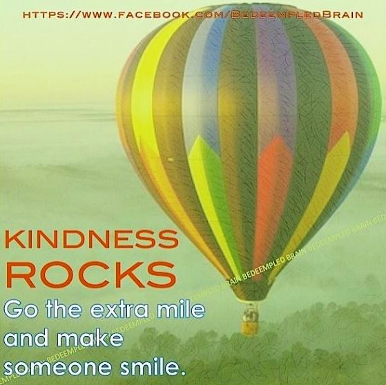 Kindness rocks quote via BedeempledBrain