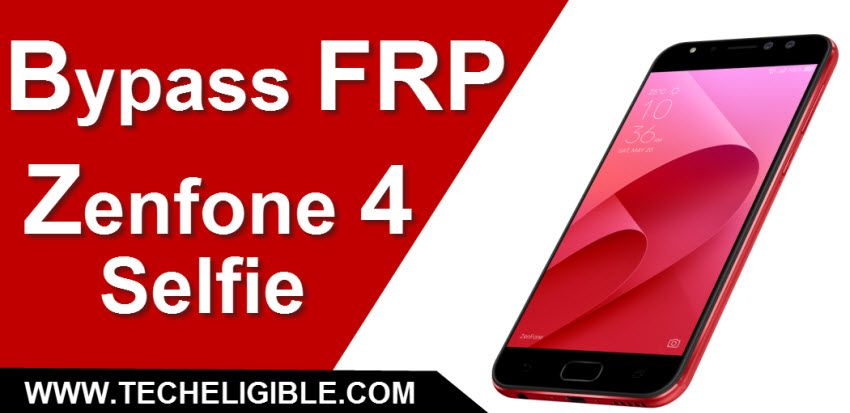 Bypass FRP ASUS Zenfone 4 Selfie, and All ASUS Zenfone
