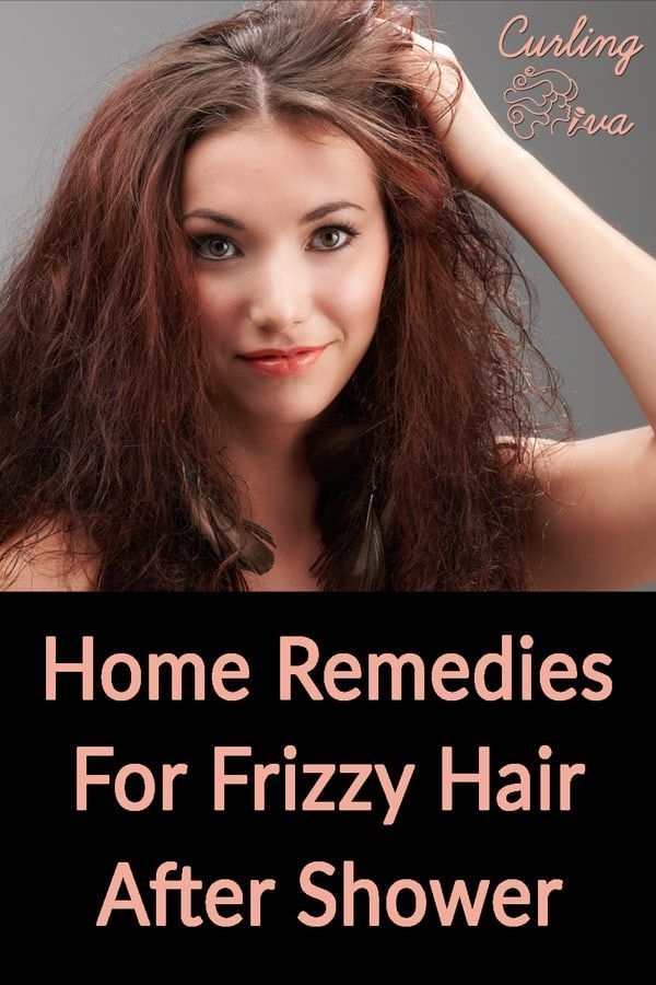 Home Remedies For Frizzy Hair After Shower – Curling Diva