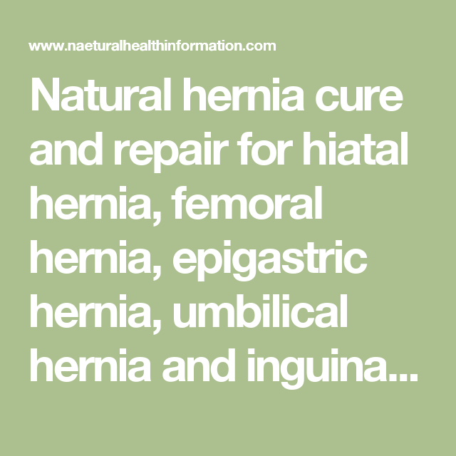 Femoral Hernia Natural Treatment