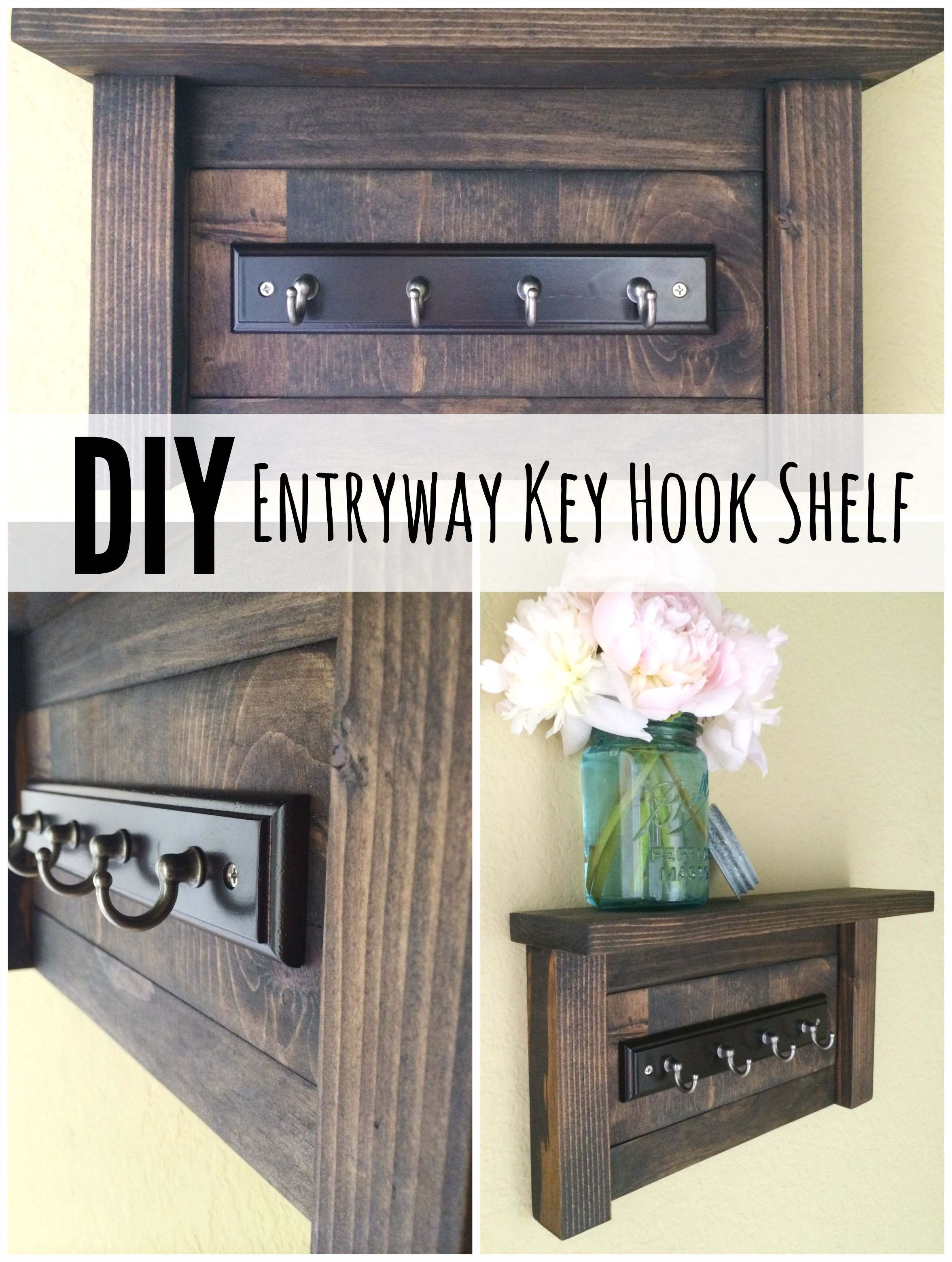 DIY Entryway Key Hook Shelf For the Home Pinterest