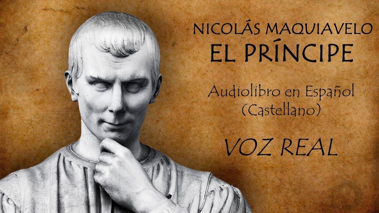 Nicolás Maquiavelo El Príncipe Audiolibro Completo En