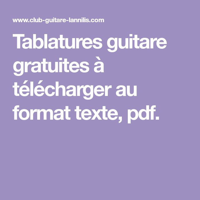 Tablatures Guitare Gratuites  Tlcharger Au Format Texte Pdf