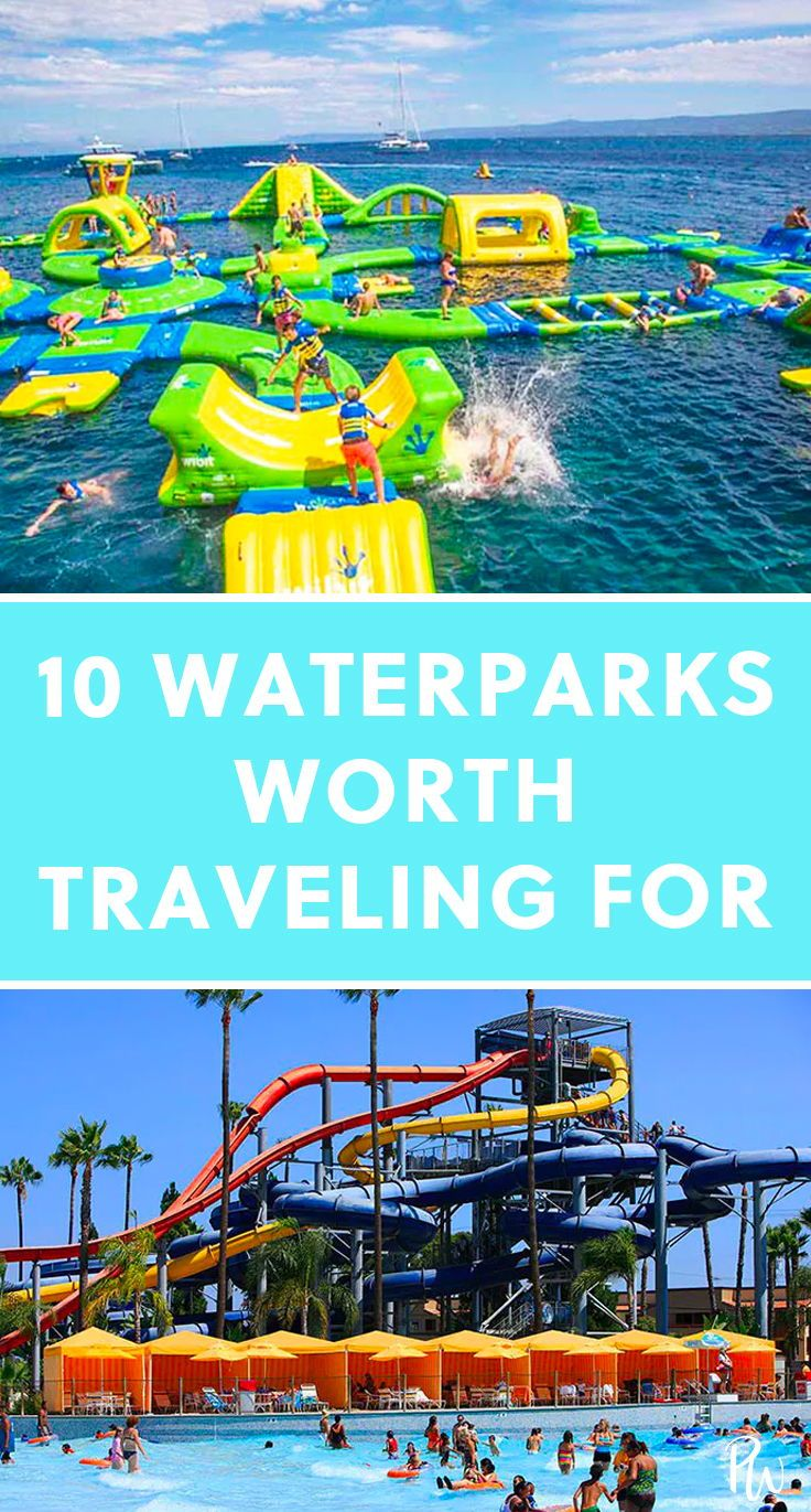 10 Waterparks Worth Traveling For Your Kids Will Thank You Summeractivities Kidsactiv Kids Vacation Family Vacation Destinations Family Travel Destinations
