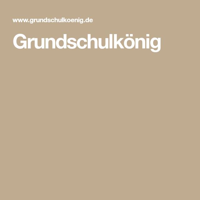 Grundschulkönig Grundschulkönig Grundschule Unterrichtsmaterial