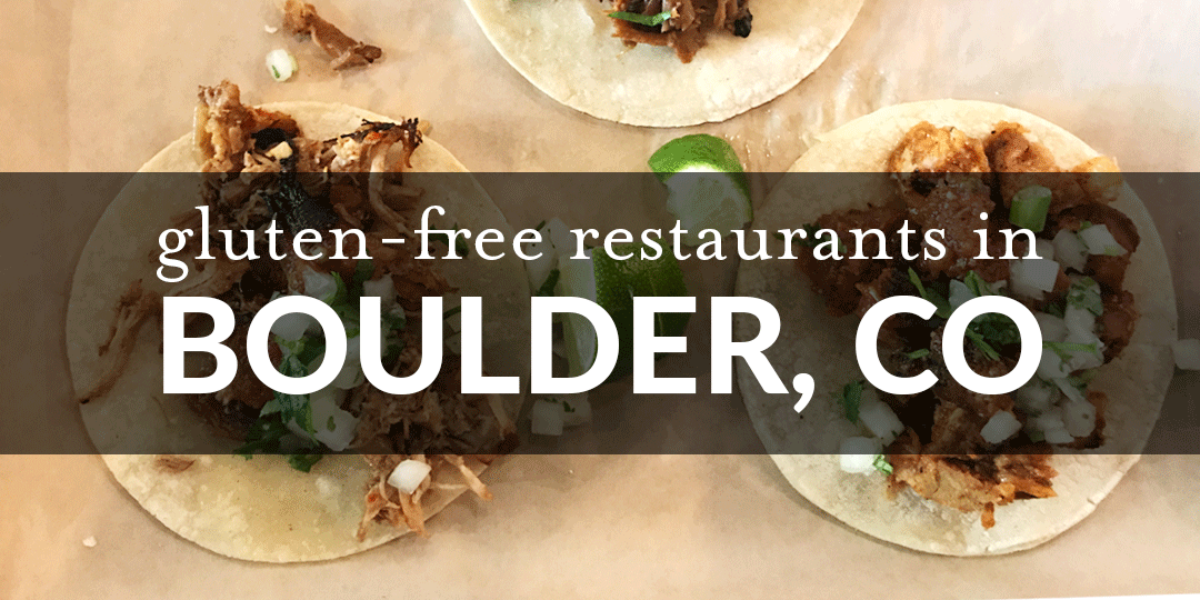 Gluten Free Restaurants In Boulder Co Gluten Free Restaurants Gluten Free Health Boulder Food