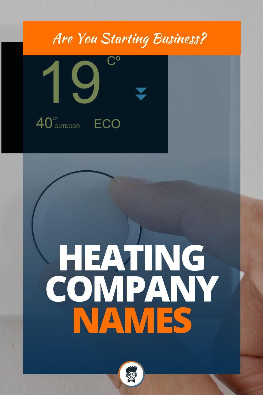 455 Best Heating Company Names Thebrandboy Com Heating Company Creative Company Names Company Names