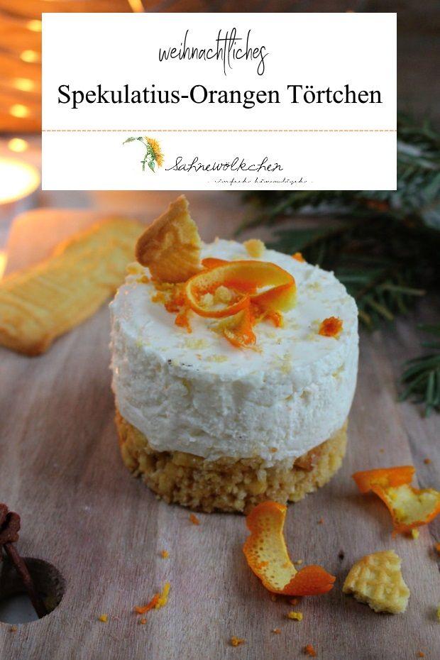Rezept für Spekulatius Orangen Törtchen / Weihnachten Torte Orange / Weihnachten Torte Spekulatuis