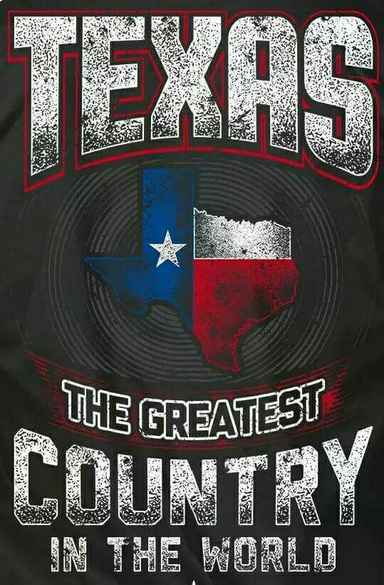 Texas Greatest Country in the World