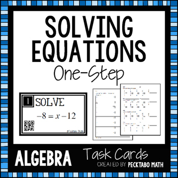 Solving One Step Equations Task Cards With Qr Codes 4901