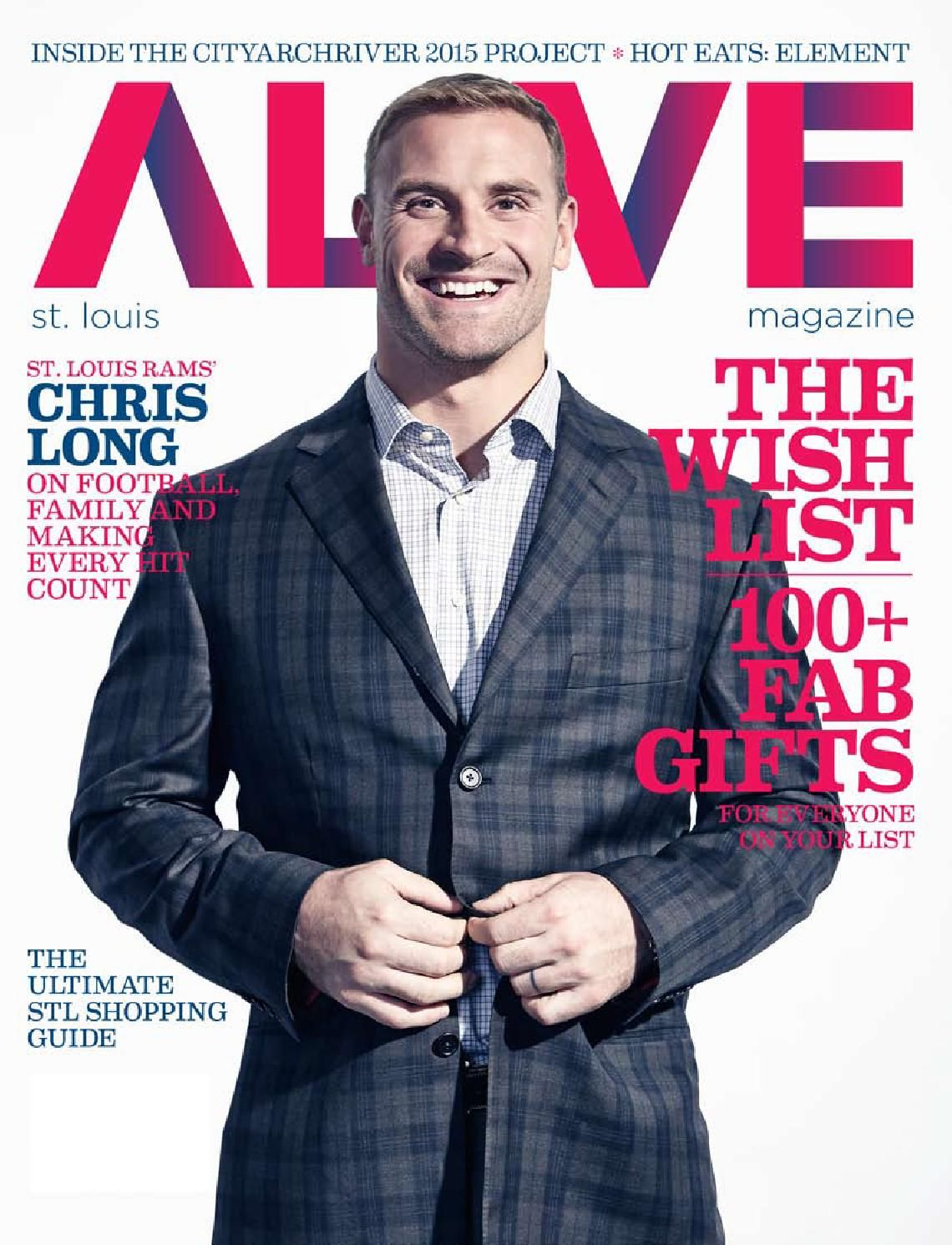 ALIVE Magazine December 2013  The Wish List | CityArchRiver
