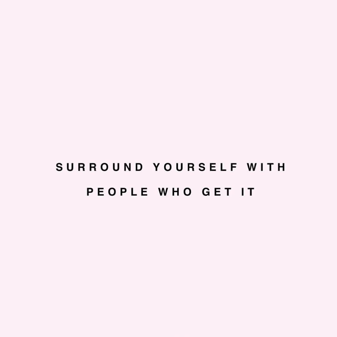 surround yourself with people who it quote