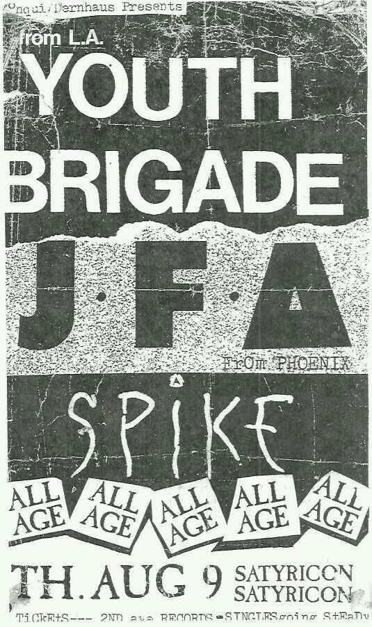 YOUTH BRIGADE, JODIE FOSTER'S ARMY (J.F.A.) and SPIKE.