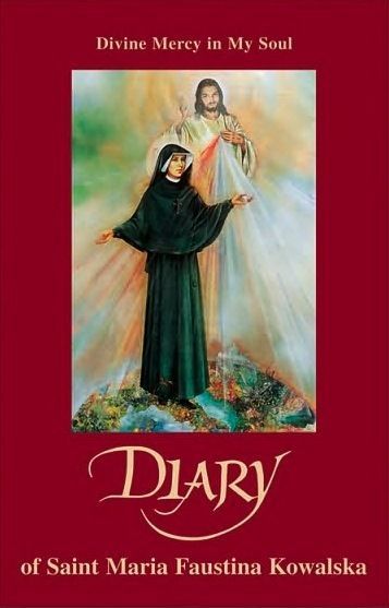 Diary Divine Mercy In My Soul St Maria Faustina Kowalska Divine Mercy Chaplet Divine Mercy St Faustina