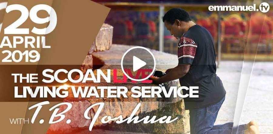 The SCOAN LIVE Living Water Service! (April-30-2019) - TB Joshua