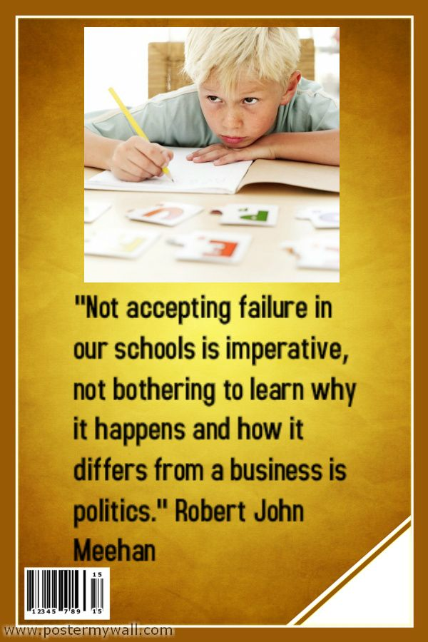 Not accepting failure in our schools is imperative not