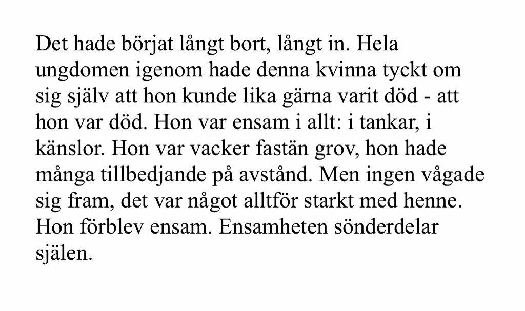 Dykungens Dotter Var Ensam I Allt Ensamheten Sonderdelar Sjalen Words Sentences Math