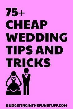 Cheap Wedding Tips And Tricks For Events Of Any Size  Closest