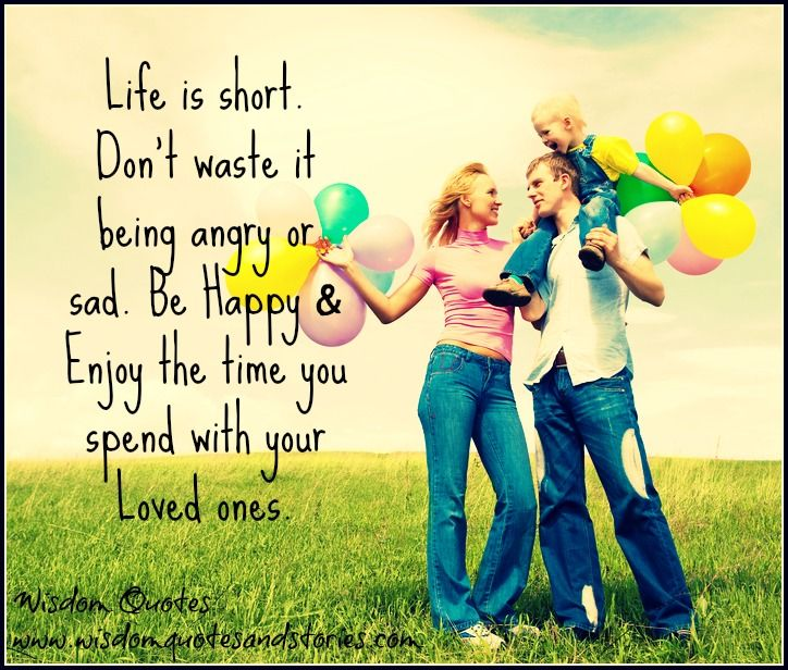 Wisdom Quotes About Life And Happiness Entrancing Life Is Short Not To Be Wasted  Wisdom Quotes & Stories
