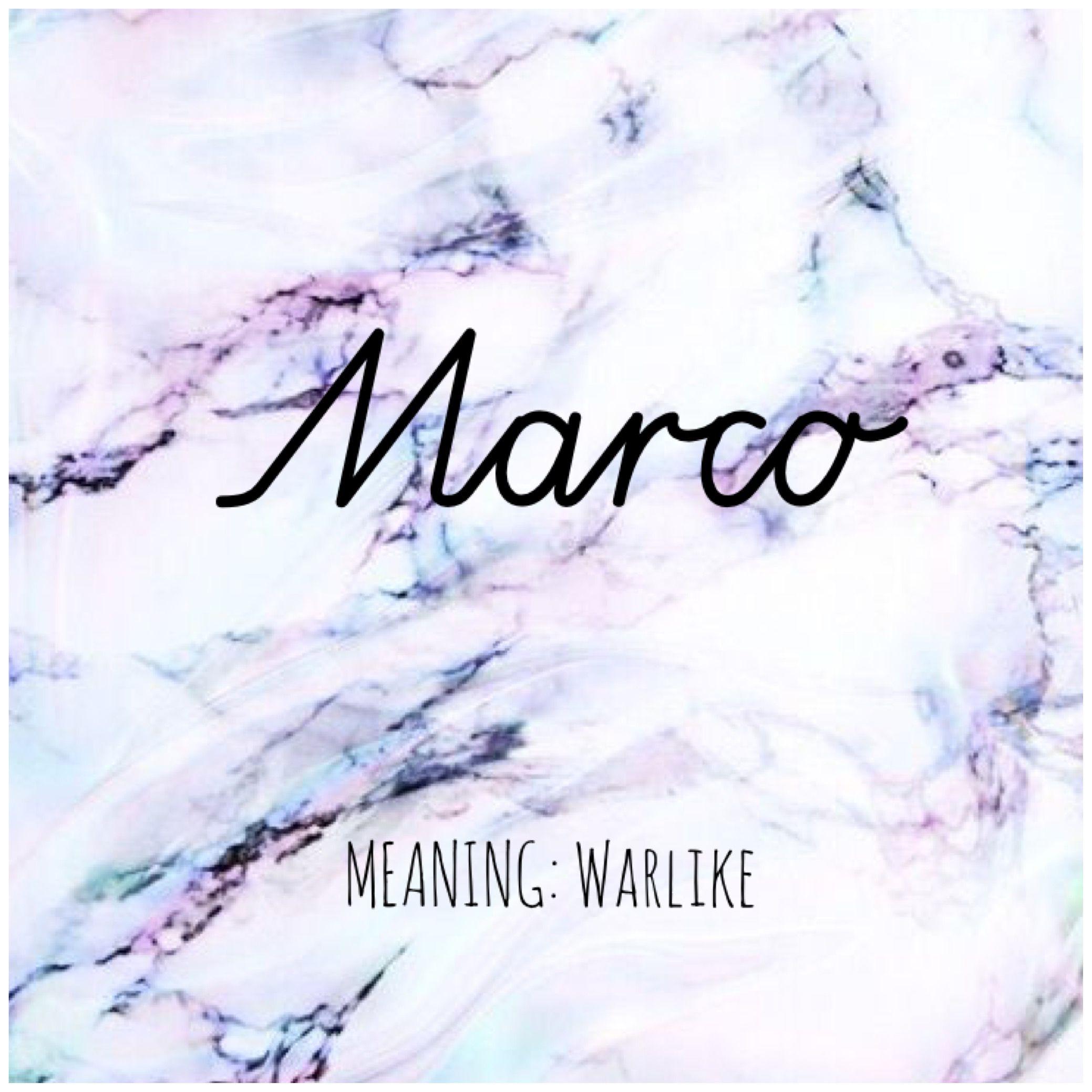 MARCO Names Marco BabyNames Baby Names Pinterest