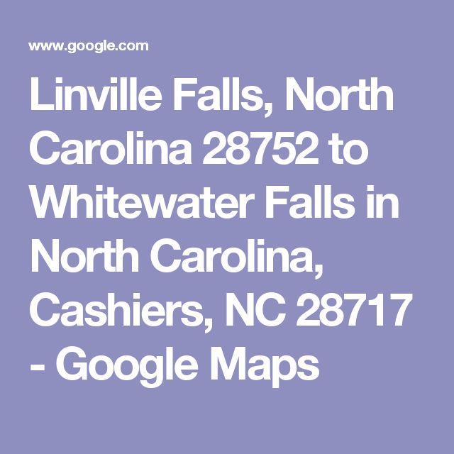 Linville Falls North Carolina to Whitewater Falls in North