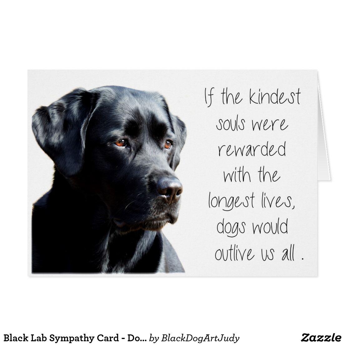Black Lab Sympathy Card - Dog Sympathy - Pet Loss | Zazzle ...
