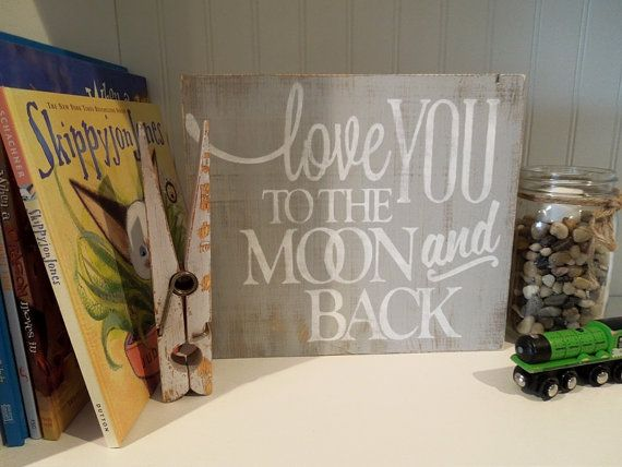 Love You to the Moon and Back Sign by SandpaperSkies on Etsy, $30.00