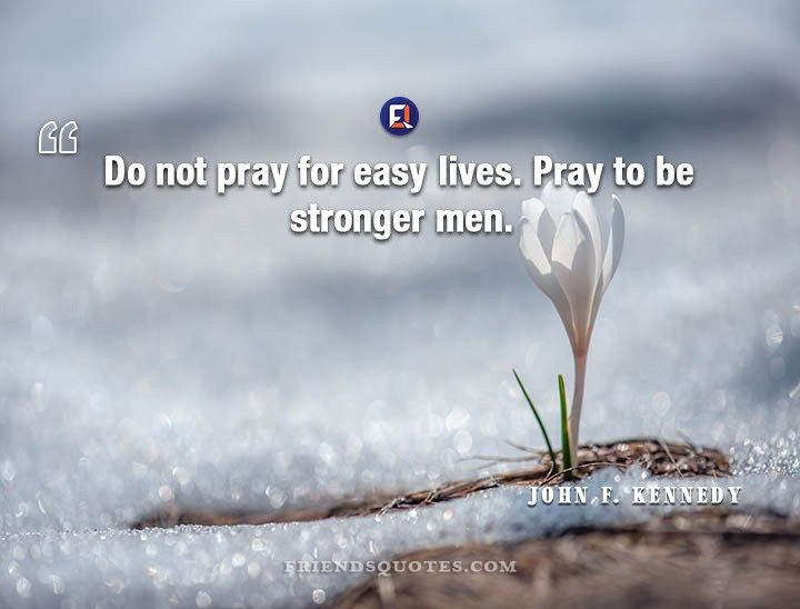 F Stock Quote John Fkennedy Quote Do Pray Easy  Kennedy Quotes And Inspirational