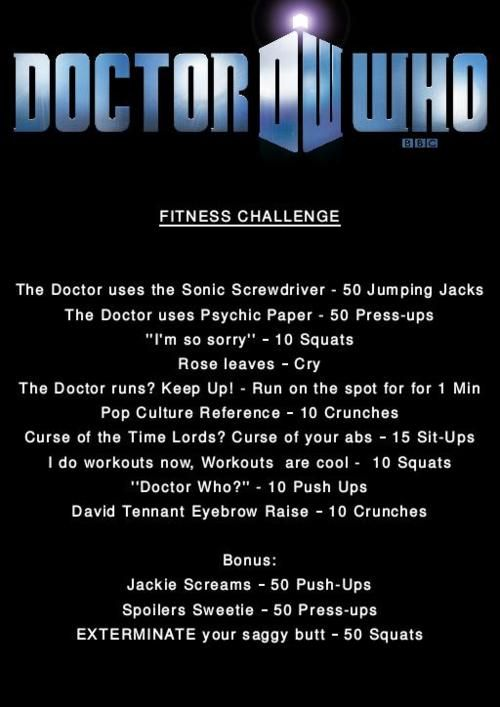 """Doctor Who Workout    """"Rose leaves - Cry""""    So incredibly necessary and accurate."""