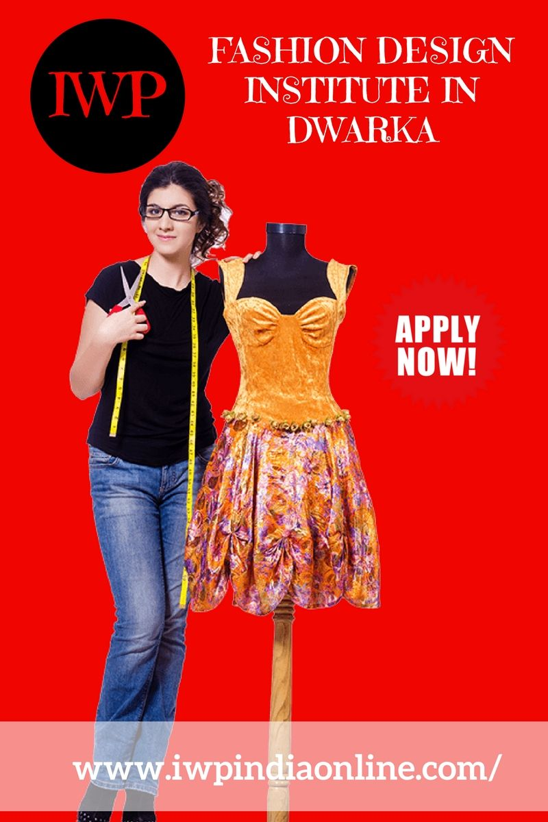 Want To Become A Fashion Designer Then Join Iwp The Best Fashion Design Institu Fashion Designing Institute Become A Fashion Designer Fashion Designing Course
