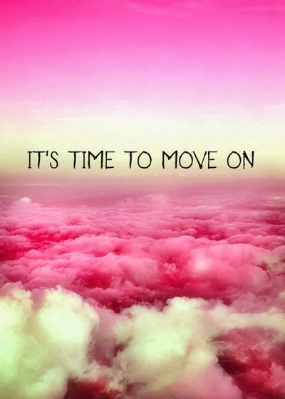 It S Time To Move On Quotes About Moving On Time To Move On