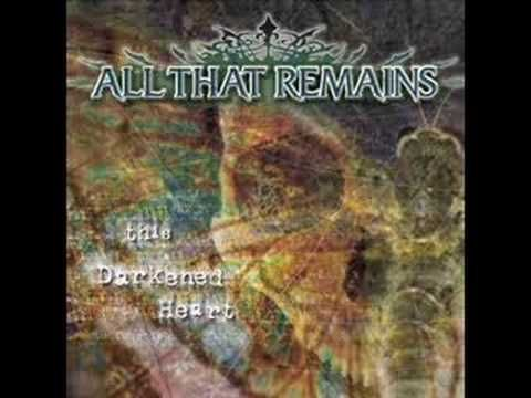 The Darkened Heart - All That Remains