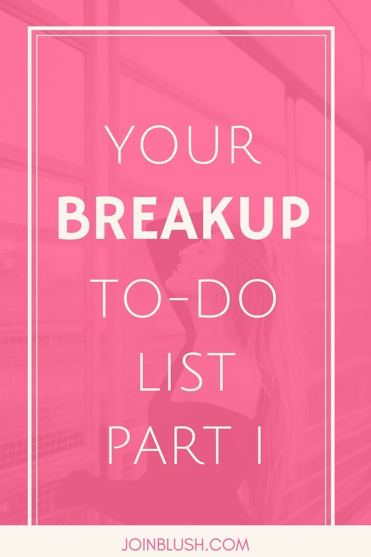 what to do after a breakup, breaking up advice, breakup advice, breakup tips, breakup motivation, how to get over a breakup, breakup help
