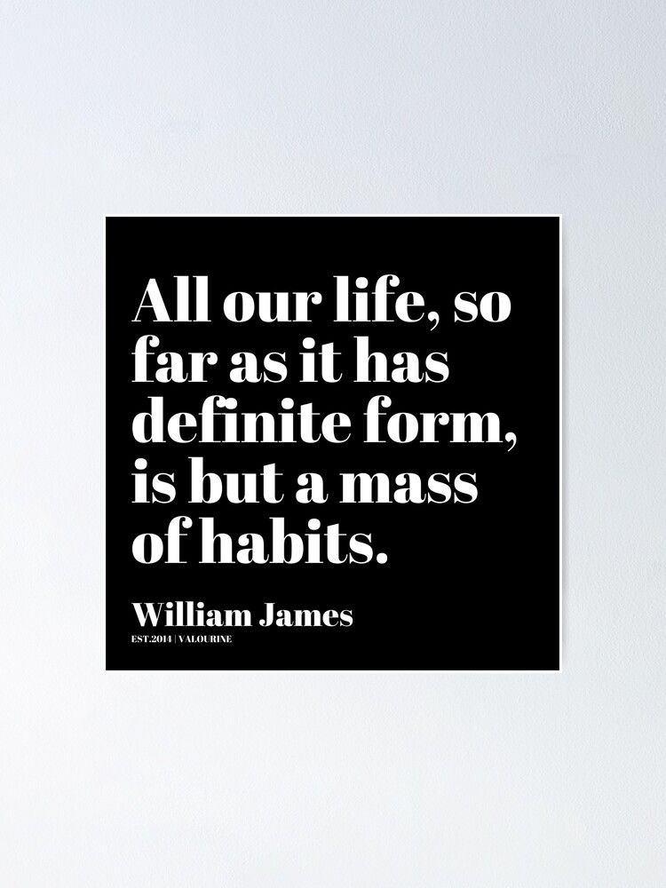62 | William James Quote| 201025 Father of Psychology Quote  Poster by valourine