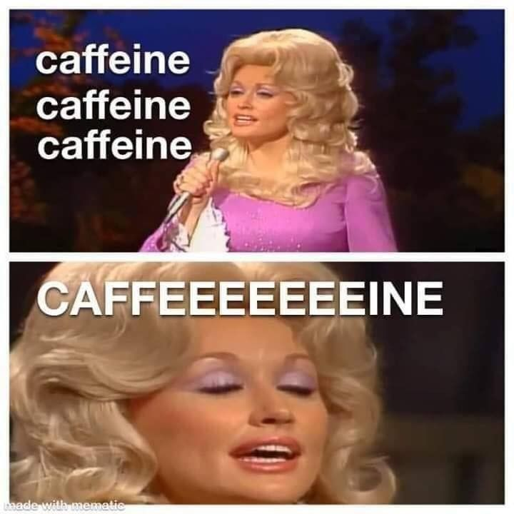 This Is Funny X2 For Me Coffee Addict And My Bosses Name Is Jolene Monday Humor Funny Monday Memes Monday Humor Quotes