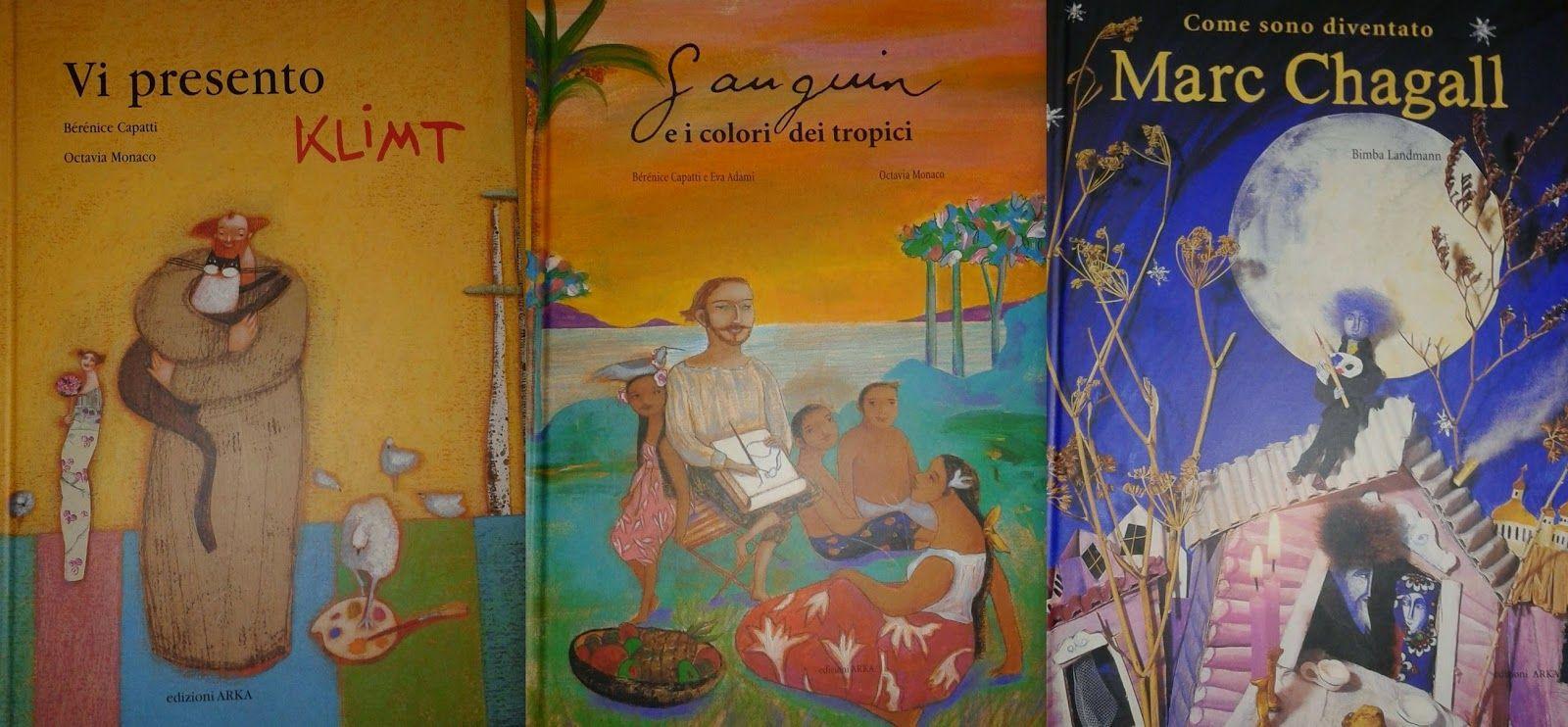 """Figli moderni: Bambini e arte: """"Vi presento Klimt"""", """"Gauguin e il colore dei tropici"""" e """"Come sono diventato Marc Chagall"""""""