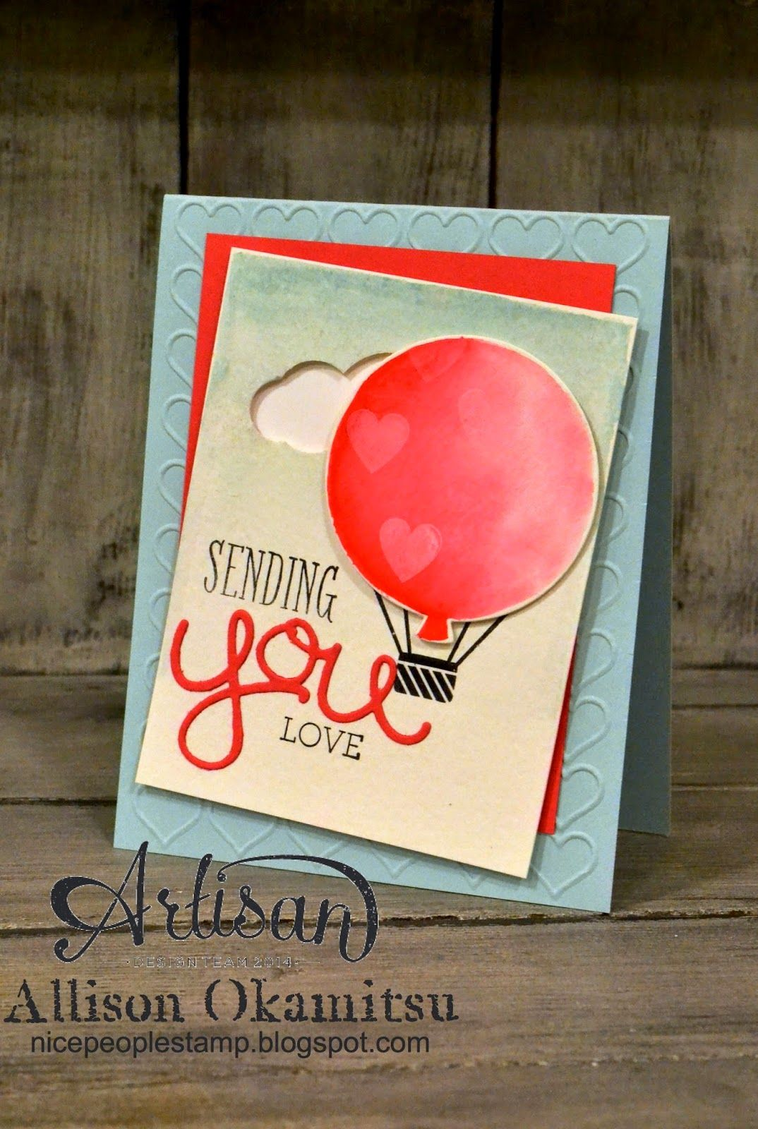 Sending You Love Card Stampin Up Artisan Blog Hop Nice People