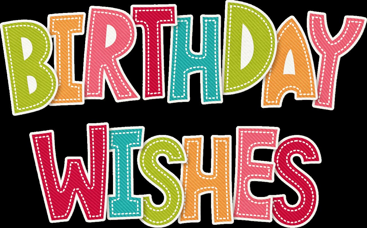 Ch B A Birthday Wish Birthday Graphics Pinterest Birthdays
