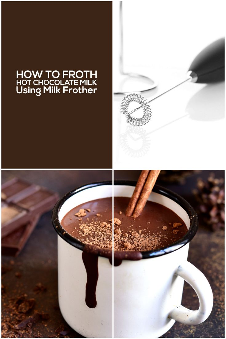 How to froth hot chocolate milk using milk frother hot