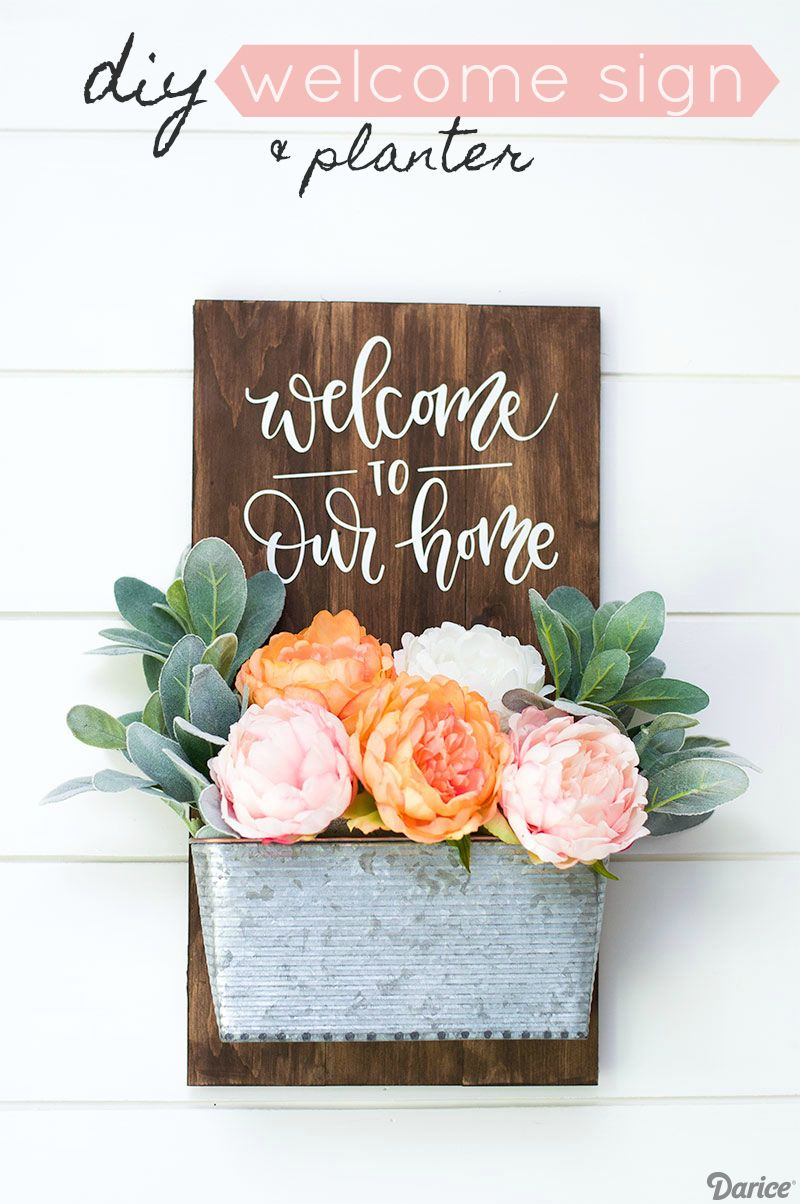 Diy Welcome To Our Home Sign With Metal Planter Darice Diy Home Decor Projects Diy Signs Decor Project