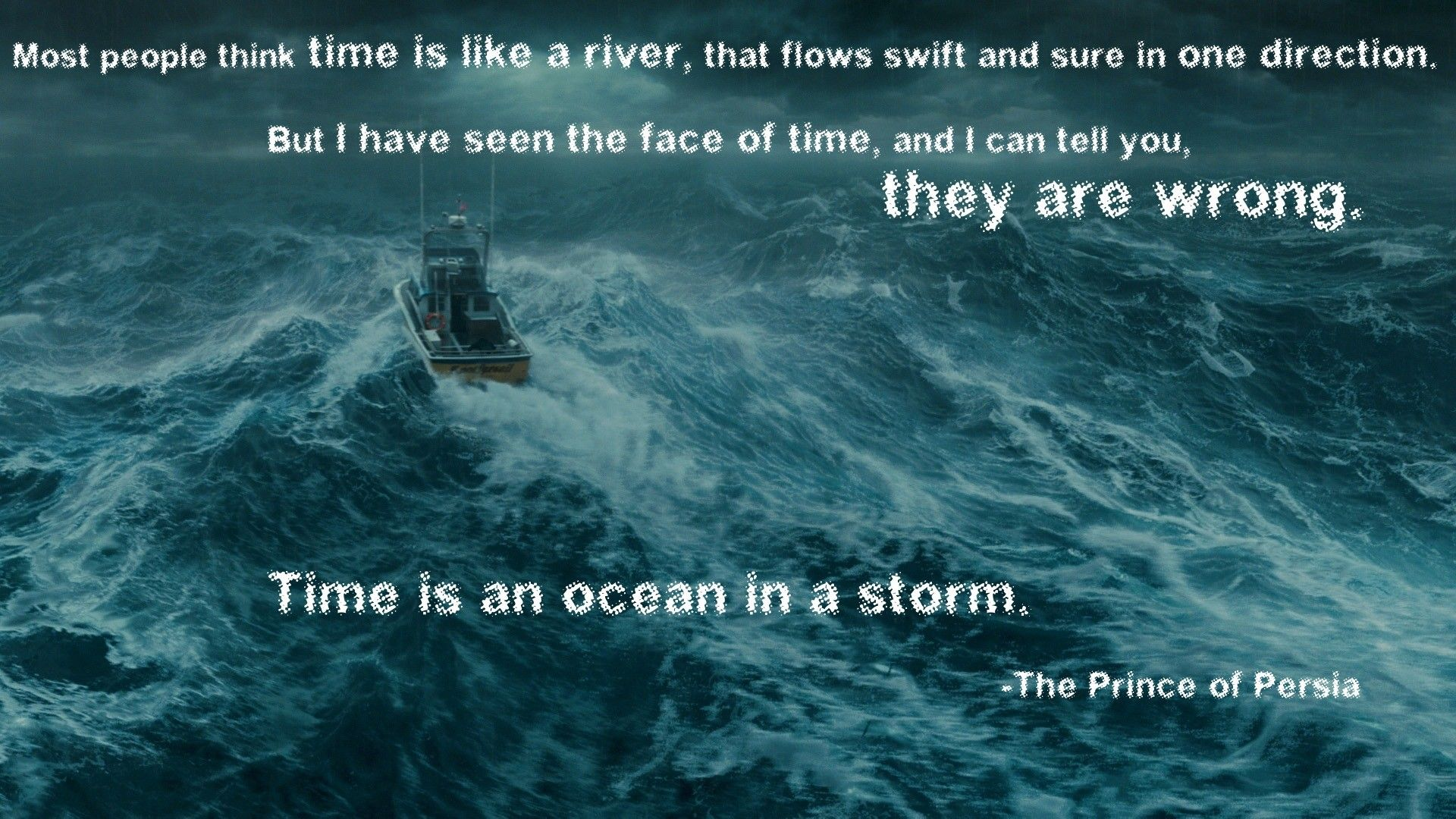 Time is an ocean in a storm