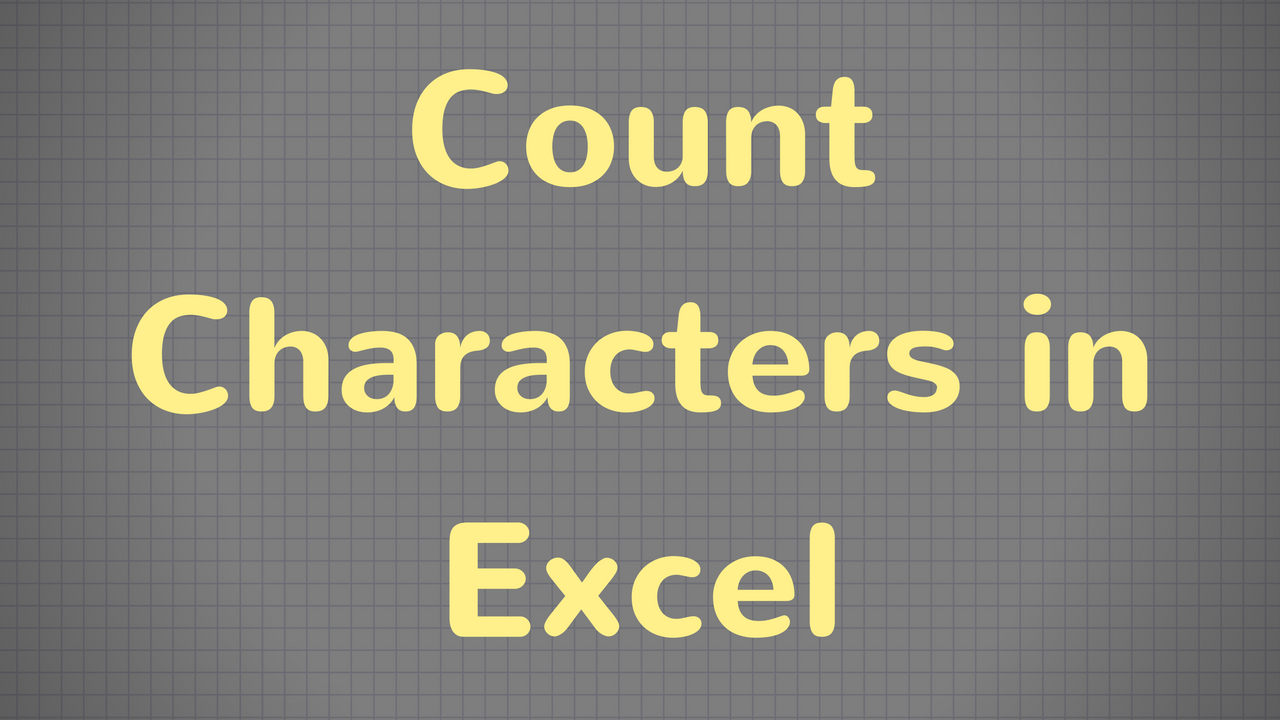 Excel Video Tutorial How To Count Character Length In Excel How